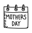 mothers day calender hand drawn icon design sign vector image