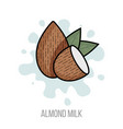 almond milk flat nuts with green leaves vector image