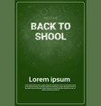 back to school chalked doodle background on green vector image vector image