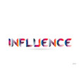 influence colored rainbow word text suitable for vector image vector image