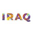 iraq concept retro colorful word art vector image