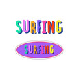 surfing print colorful sign 3 vector image vector image