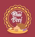 happy bhai dooj mandala food culture and indian vector image vector image