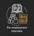 pre-employment interview chalk concept icon vector image vector image