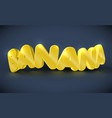 3d typography - banana vector image vector image