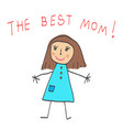 kids drawing the mothers day the best mom vector image vector image