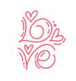 monoline calligraphy text love vintage vector image vector image