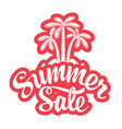 summer sale decorative lettering with palm trees vector image