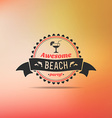 Retro summer vintage label on colorful background vector image vector image