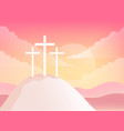 three crosses on golgotha mountain christian vector image vector image