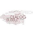 dialog word cloud concept vector image vector image