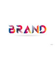 brand colored rainbow word text suitable for logo vector image vector image