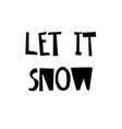 let it snow poster or card vector image vector image