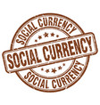 social currency brown grunge stamp vector image vector image