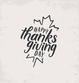 thanksgiving calligraphic vector image vector image