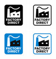factory direct delivery from manufacturer vector image vector image