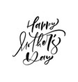 happy mothers day lettering black vector image vector image