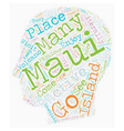 Maui Fun For Everyone text background wordcloud vector image vector image