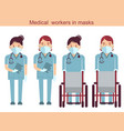 medical workers and wheelchairs doctors in masks vector image
