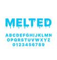melting font blue liquid flowing english vector image vector image