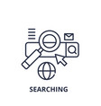 searching line icon concept searching vector image vector image