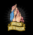 america no to racism artwork vector image