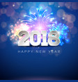happy new year 2018 with firework and vector image vector image