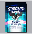invitation poster on stand up concert show vector image vector image
