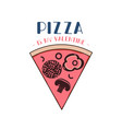pizza is my valentine logo template happy vector image vector image