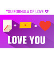 you formula of love concept vector image vector image