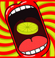 cartoon large open mouth with slice lemon vector image