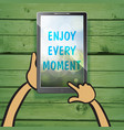 enjoy every moment on the screen of multimedia vector image vector image
