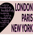London Paris NY T-shirt 2 vector image vector image