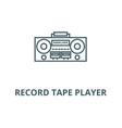 record tape player line icon linear vector image vector image