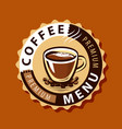 coffee logo or label menu design for cafe and vector image