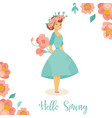 hello spring card with girl vector image vector image