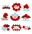 hello spring floral frame icon of red rose flower vector image vector image