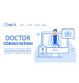 doctor consultation online service landing page vector image