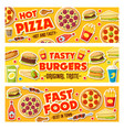 pizza burgers and fast food meals vector image vector image