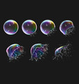 realistic soap bubbles explosion stages vector image vector image