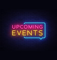 Upcoming events neon signs upcoming events