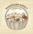 basket with edible mushrooms realistic vector image vector image