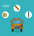 colorful poster of education with school bus in vector image vector image
