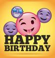 happy birthday smile emoji happy tongue out vector image