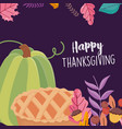 happy thanksgiving day green pumpkin and cake vector image vector image