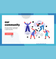 our community website landing page vector image