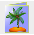 Postcard with picture of palm and beach vector image