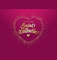 joyeuse saint valentin french calligraphy vector image vector image