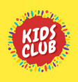kids club inscription on background of vector image