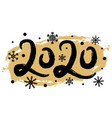 2020 happy new year with snowflakes creative vector image vector image